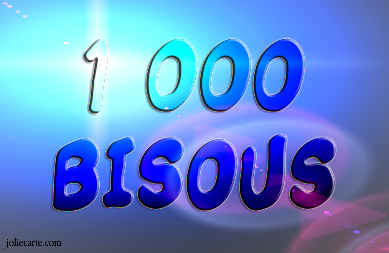 1000 bisous