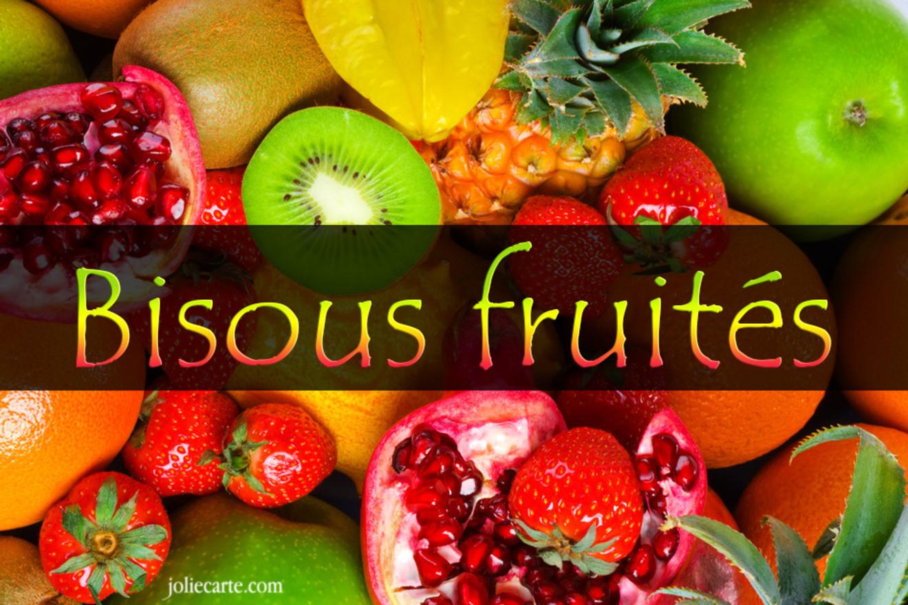 Bisous fruites