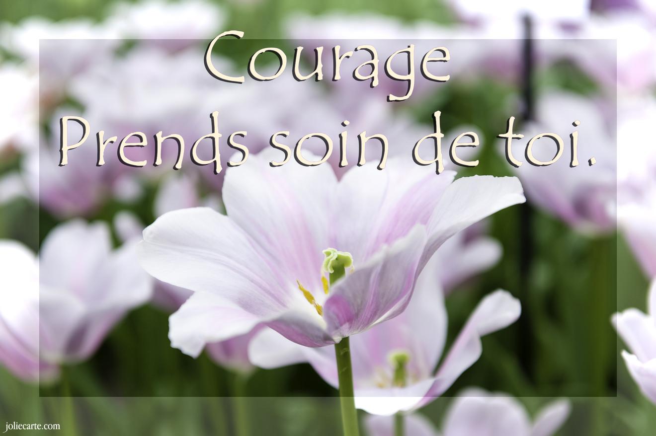 Courage prends soin toi