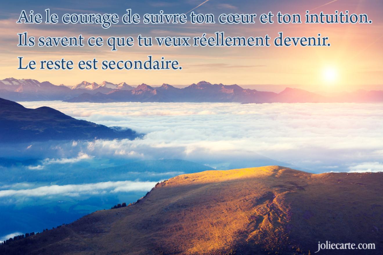 Suis ton coeur courage