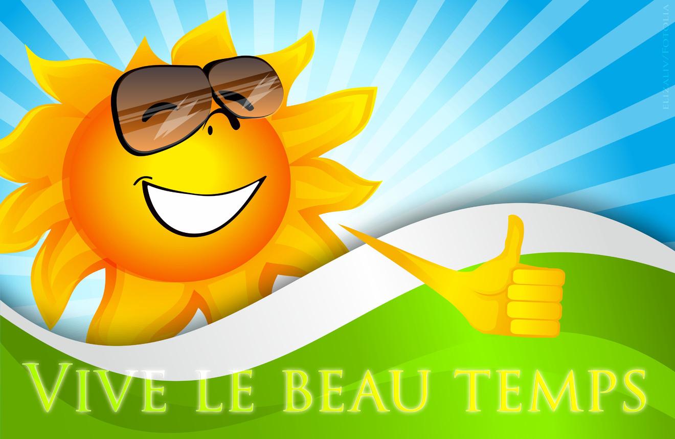 Vive le beau temps