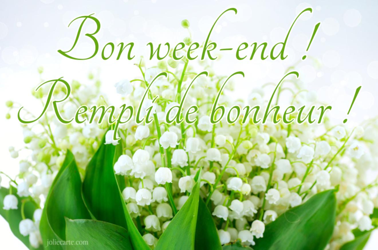Bon week-end ! Rempli de bonheur !