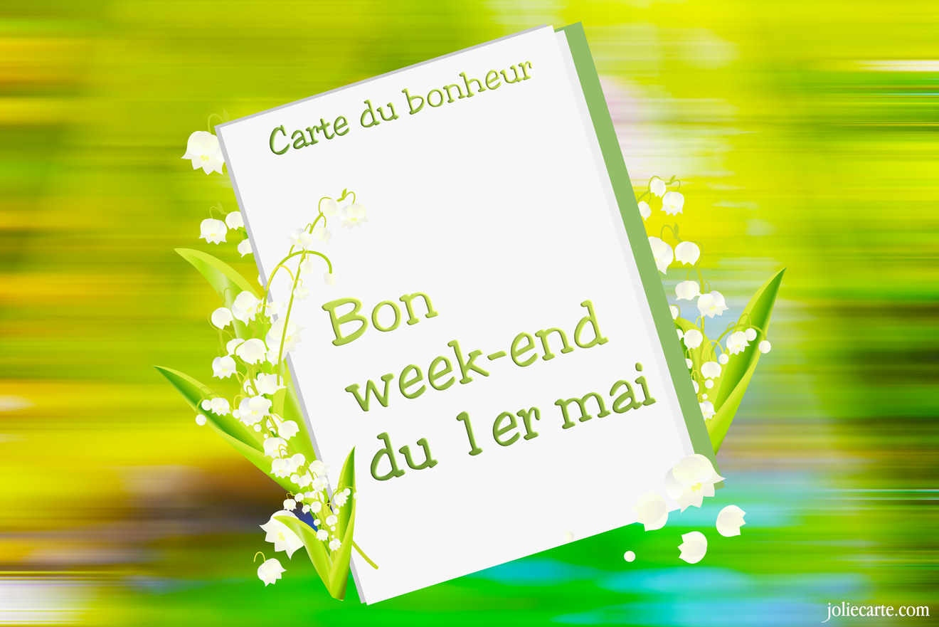 Carte du bonheur. Bon week-end du 1er mai.