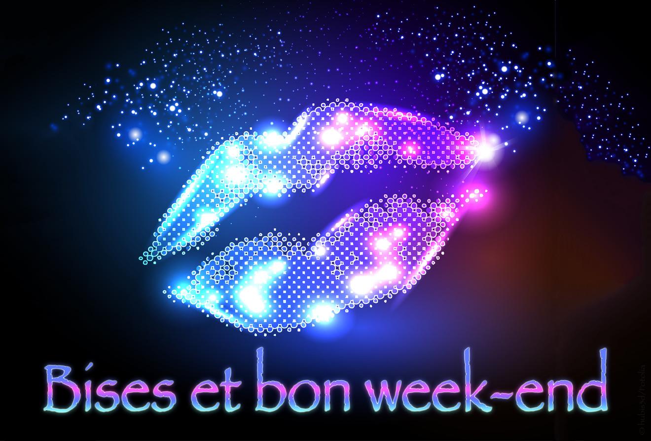 Bises week end