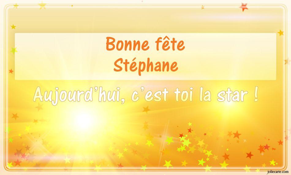 Cartes Virtuelles Bonne Fete Stephane
