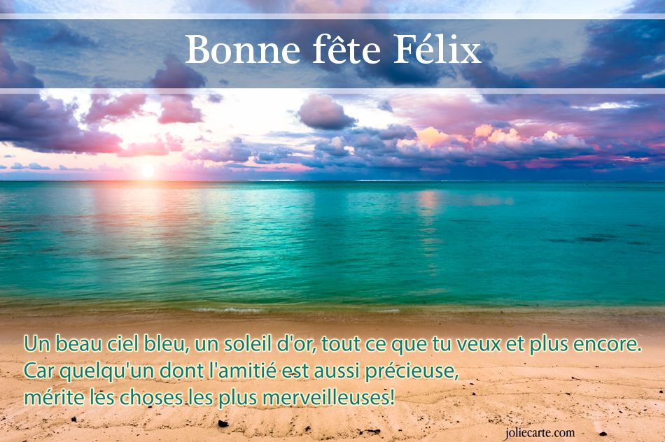 Carte Bonne Fete Felix.Cartes Virtuelles Bonne Fete Felix