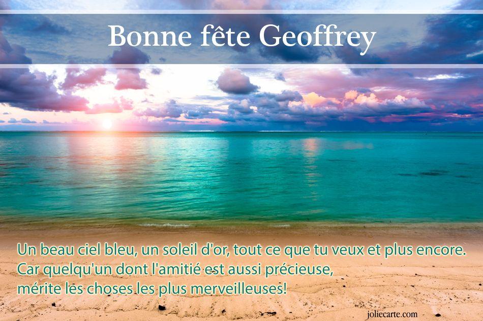 Cartes virtuelles bonne f te geoffrey - Geoffrey prenom ...