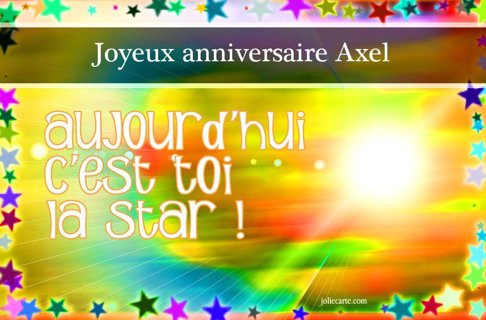 Joyeux Anniversaire Axel Anniversaire