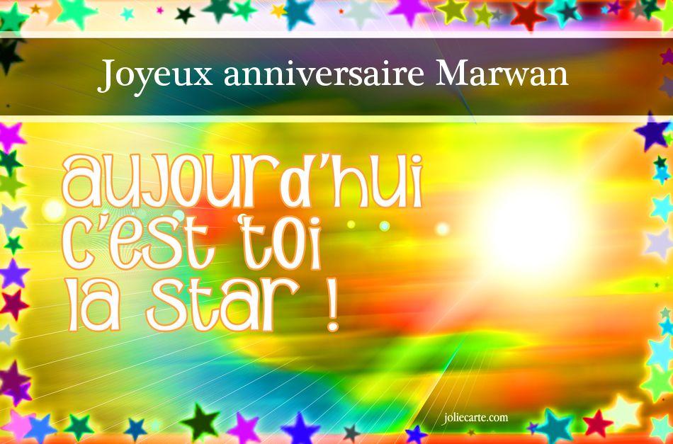 Aujourd\u0027hui c\u0027est toi la star ! Joyeux anniversaire Marwan