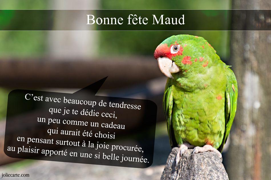 Carte Bonne Fete Maud.Cartes Virtuelles Bonne Fete Maud